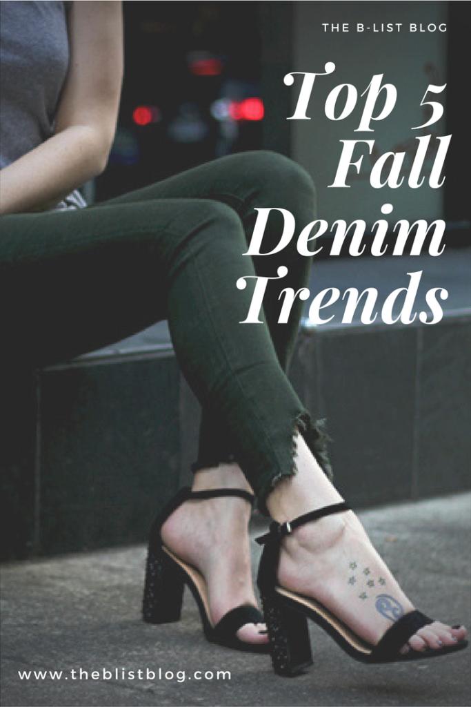 Top 5 Fall Denim Trends
